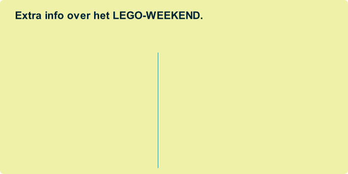 Extra info over het LEGO-WEEKEND.